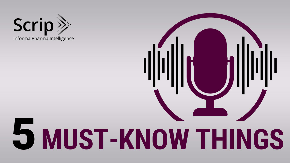 Quick Listen: Scrip's Five Must-Know Things